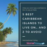 5 Best Caribbean Islands to live