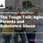 Aging Parents and Substance Abuse
