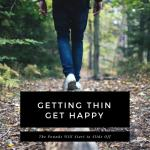 Get Happy Then Get Thin?