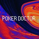 Poker Player for a Doctor