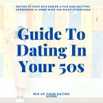 A Guide to Dating in Your 50s