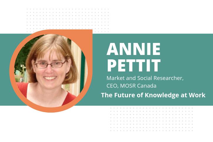 Annie Pettit market researcher future of knowledge at work headshot