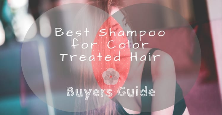 Best Shampoo for Color Treated Hair