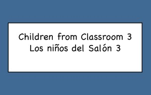 Children from Classroom #3 Title