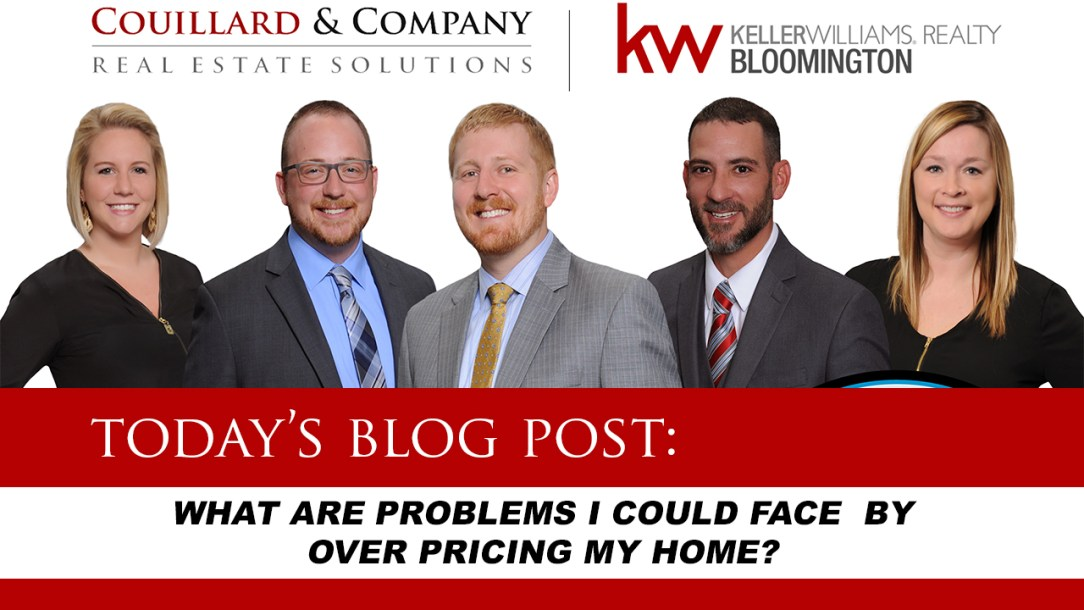 What problems arise when over pricing your home
