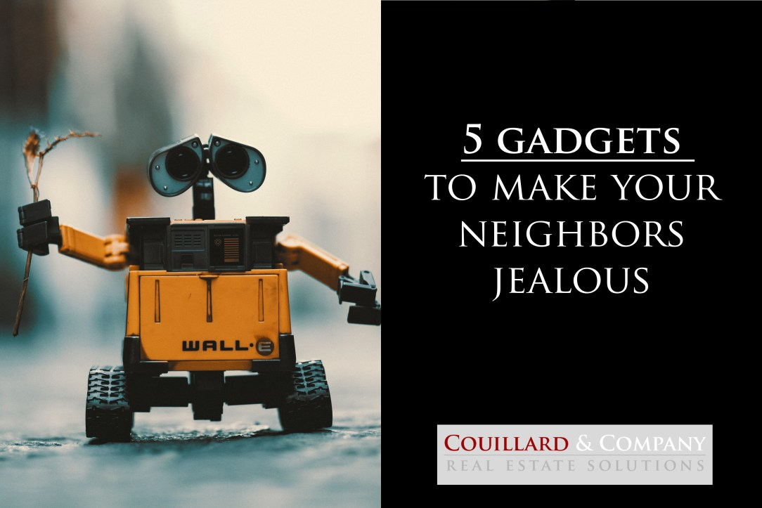 5 gadgets to make your neighbors jealous