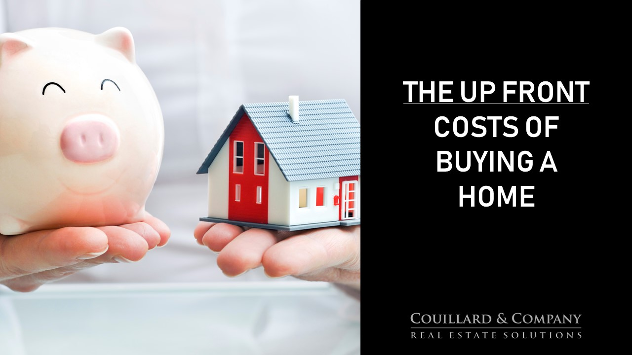 Couillard's Corner – Up Front Costs of Buying A Home