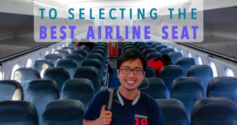 How To Pick An Airline Seat: Tips For Pro Traveles