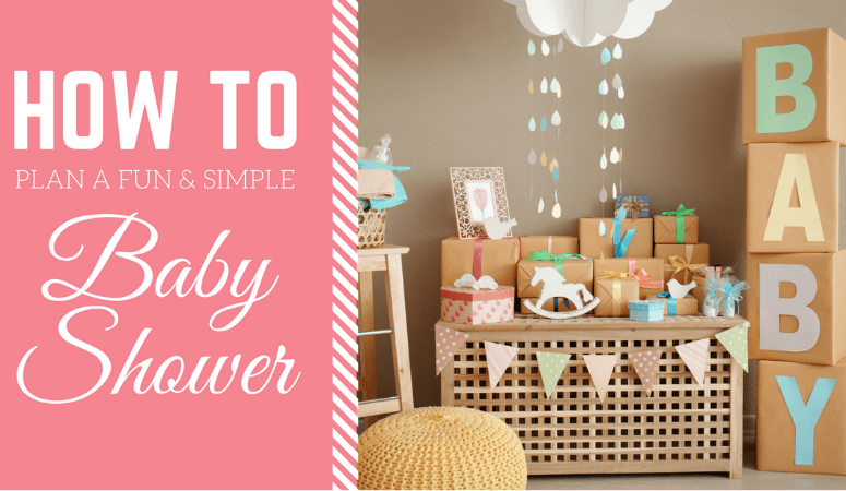 How to Throw a Fun and Simple Baby Shower