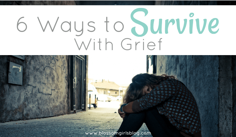 6 Ways to Survive With Grief