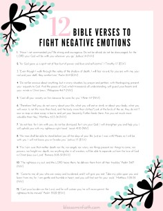 Downloadable version of 12 Bible Verses to help fight negative emotions.