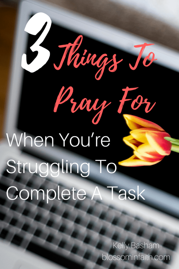 A prayer strategy for when you are overwhelmed and frustrated by the task before you.