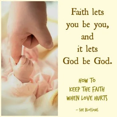 How to Keep the Faith When Love Hurts