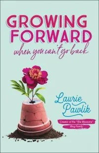 Growing Forward She Blossoms Laurie Pawlik