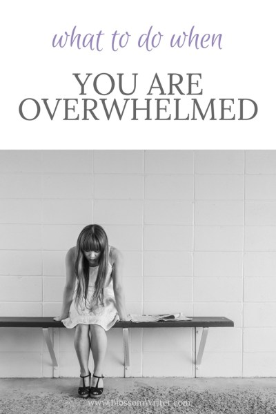 Pinterest What To Do When You Are Feeling Overwhelmed