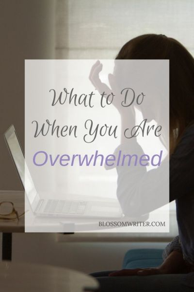 "An imaged of Melissa looking overwhelmed, sitting with her laptop. The overlain text reads, ""What to Do When You Are OverWhelmed."""
