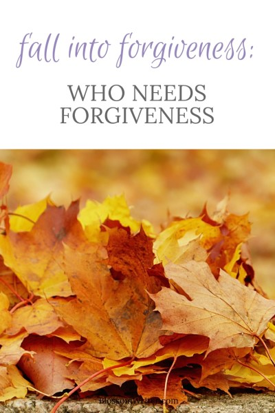 Pinterest Who Needs Forgiveness