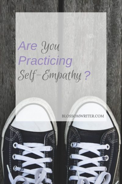 Are You Practicing Self-Empathy