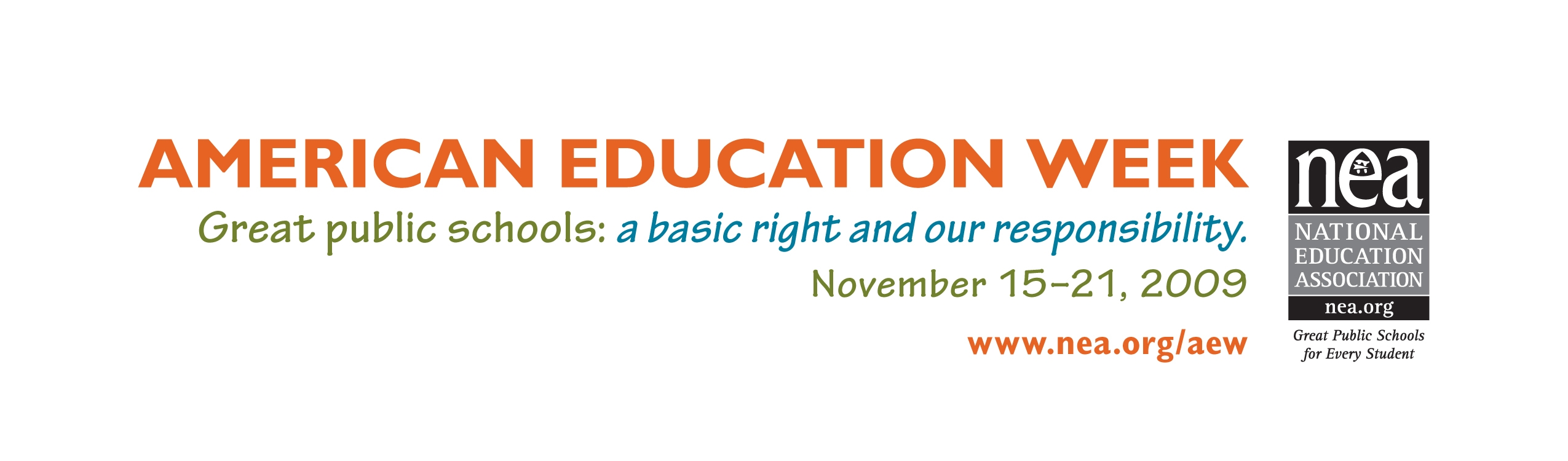 American Education Week--Great Public Schools: a basic right and our responsibility
