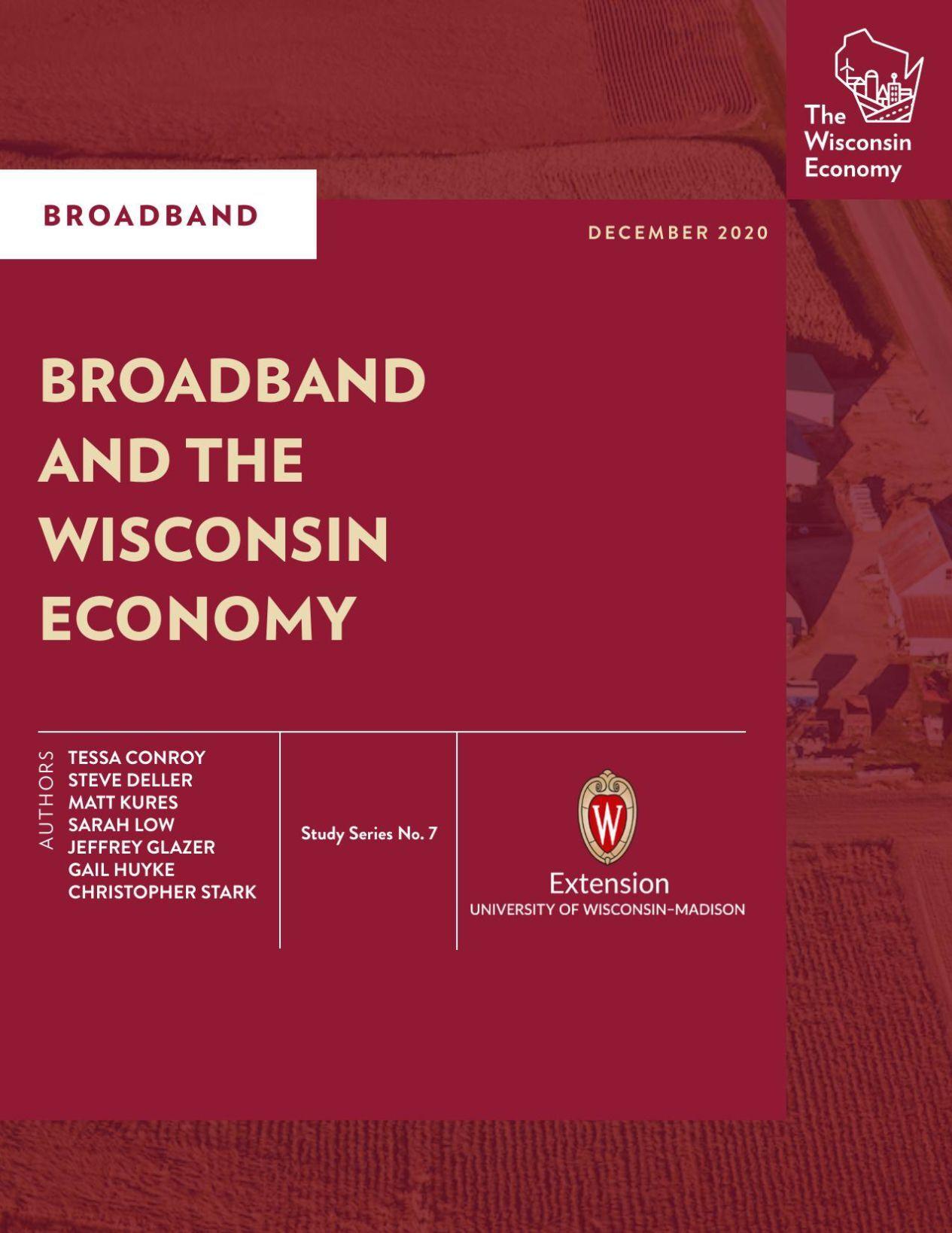 Broadband and the Wisconsin Economy