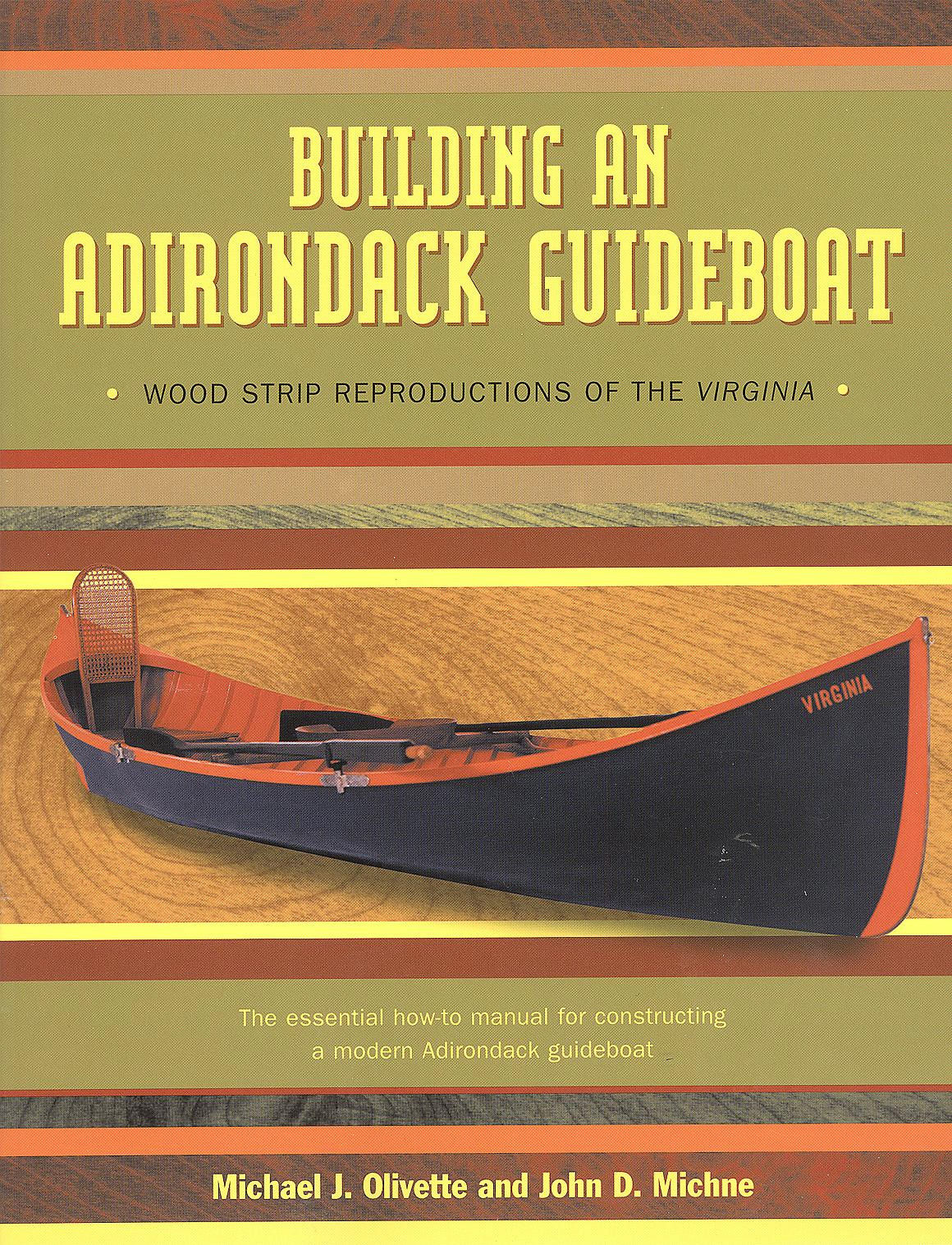 Building An Adirondack Guideboat Wood Strip Reproductions Of The Virginia