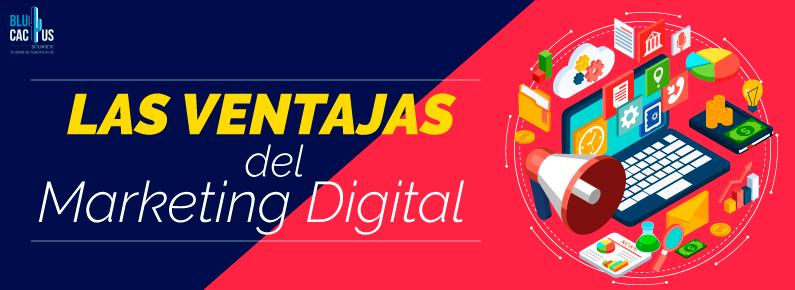 BluCactus Siete Ventajas de marketing digital