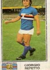 Giorgio Repetto (Lavagna, 5 novembre 1952) – Centrocampista centrale molto dinamico fa il suo esordio in serie A nella Samp nel 1971. Torna in blucerchiato nella stagione 1974/1975 raccogliendo 13 presenze con una rete nel 3-4 interno all'ultima giornata contro la Fiorentina. Totale: 15 presenze, 1 gol
