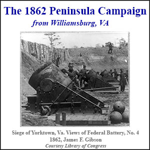 The 1862 Peninsula Campaign