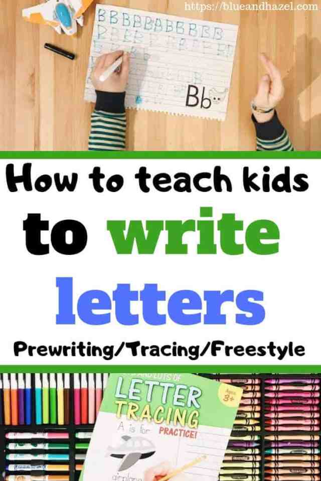Teaching Preschoolers to Write Letters At Home – Blue and Hazel