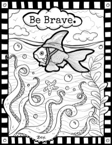 Be Brave.
