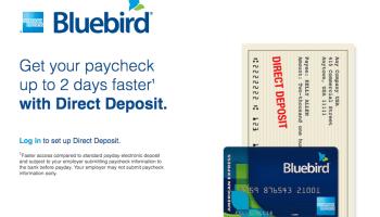 Bluebird Direct Deposit Time - American Express Bluebird