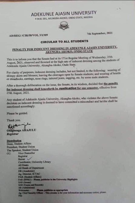 Adekunle Ajasin University Senate arm has announced a one semester Rustication as Penalty for Indecent Dressing .