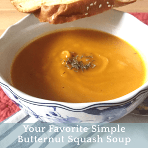 Your Favorite Simple Butternut Squash Soup for serving & sharing + a special treat for you!