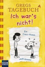 Gregs Tagebuch 4 Ich wars nicht - Jeff Kinney Quelle: http://www.luebbe.de/