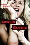 Berlin Gothic 1 -  Jonas Winner 132 Seiten