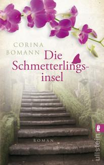 Die Schmetterlingsinsel - Corina Bomann 556 Seiten