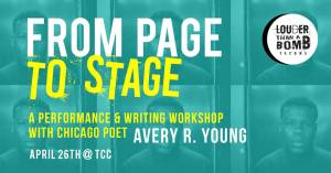 From Page to Stage: Performance & Writing with Avery R. Young @ Tacoma Community College