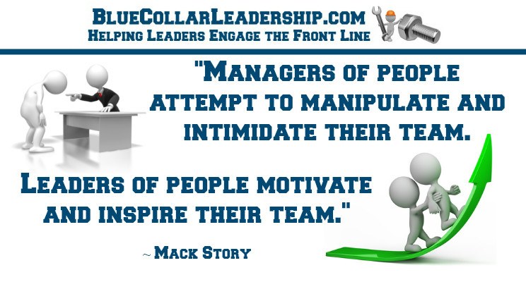 Two things that reveal if you're working WITH a leader or FOR a manager