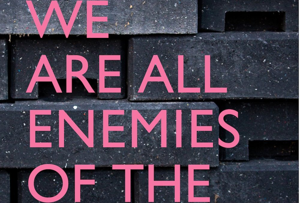 WE ARE ALL ENEMIES OF THE STATE: and Other Essays on Speech
