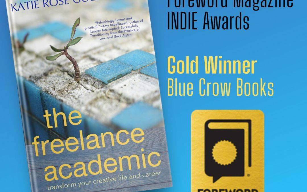 Pryal's THE FREELANCE ACADEMIC wins Gold INDIES award!