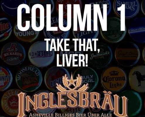 Asheville Beer Reviews - Inglesbrau Column 1