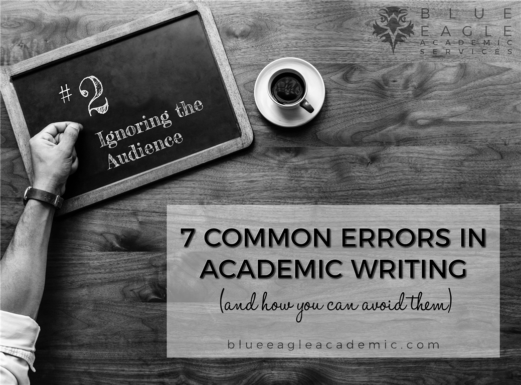 7 Common Errors in Academic Writing: Ignoring the Audience