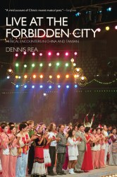 Live at the Forbidden City by Dennis Rea