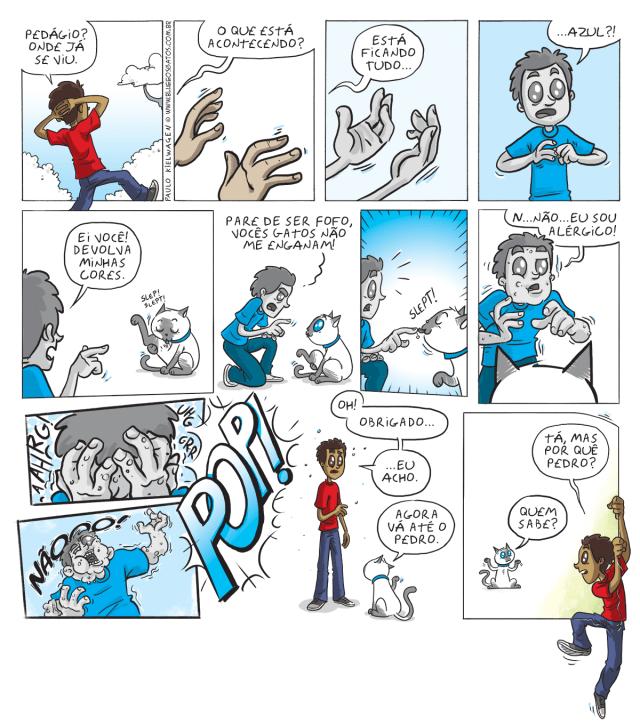 Tira em quadrinhos do Blue. Um adarilho que transita entre as tiras da internet invade o território do Blue. O que ele não sabia é que era alérgico a gatos.