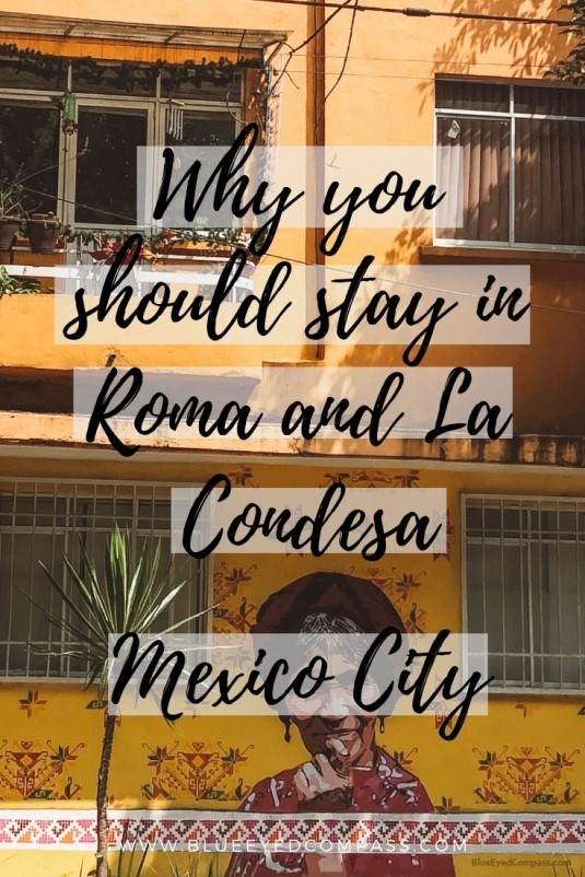 Roma And La Condesa Neighborhoods Of Mexico City Blue Eyed