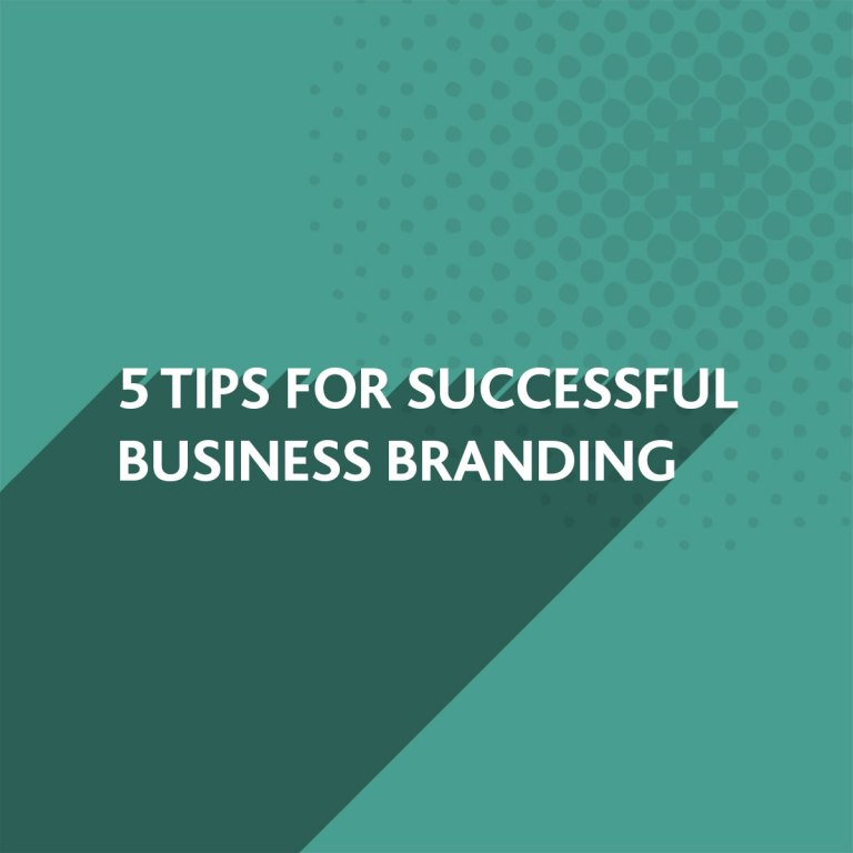 Successful Business Branding Tips