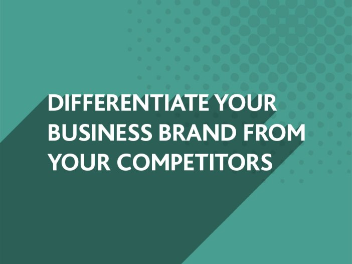Differentiate your Business Brand