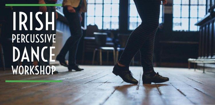 Irish Percussive Dance Workshop