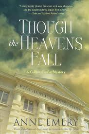 Though the Heavens Fall by Anne Emery