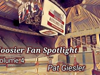 Indiana Hoosier Fan Spotlight Series Volume 4 – Pat Giesler